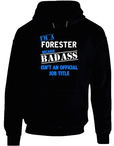 BadAss Forester pullover hoodie