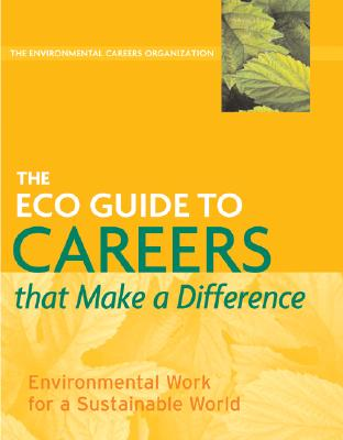 the ECO Guide to Careers That Make a Difference by Kevin Doyle