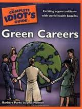 Complete Idiot's Guide - Green Careers