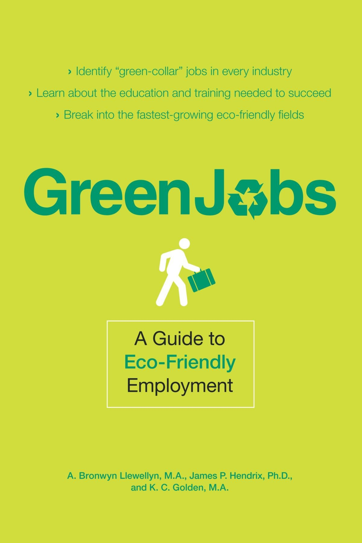 environmental career books com green jobs a guide to eco friendly employment