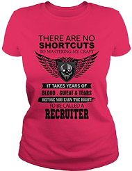 There Are No Short Cuts to be callede a Recruiter - official t-shirt